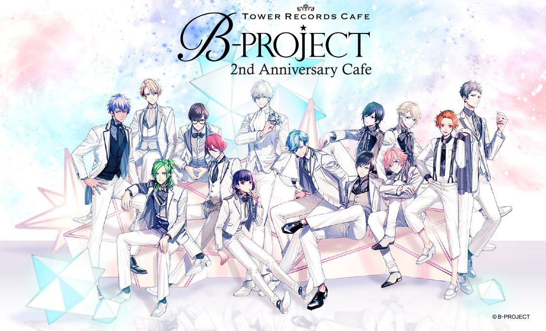 B-PROJECT 2nd Anniversary×TOWER RECORDS CAFE