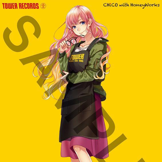『NO ANIME, NO LIFE. × CHiCO with HoneyWorks』タワーレコードでスペシャルコラボ企画展開決定!